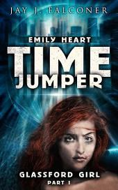 Glassford Girl: Part 1: Time Jumper Series