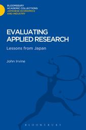 Evaluating Applied Research: Lessons from Japan