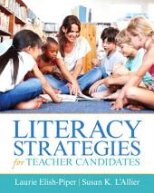 Literacy Strategies for Teacher Candidates