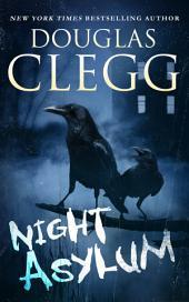 Night Asylum: Tales of Mystery & Horror