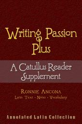 Writing Passion Plus: A Supplement