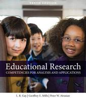 Educational Research: Competencies for Analysis and Applications, Edition 10