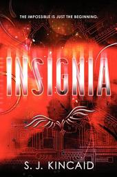 Insignia: Volume 1