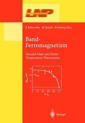 Band-Ferromagnetism: Ground-State and Finite-Temperature Phenomena