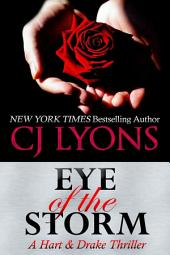 Eye of the Storm: a Christmas Wedding Thriller: Hart and Drake 4
