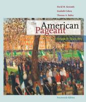 The American Pageant: Volume II: Since 1865: Edition 14
