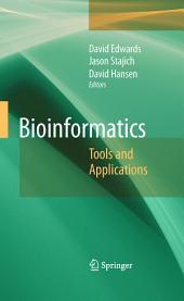 Bioinformatics: Tools and Applications