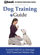 Dog Training Guide