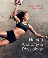 Human Anatomy & Physiology: Edition 9