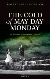 The Cold of May Day Monday: An Approach to Irish Literary History