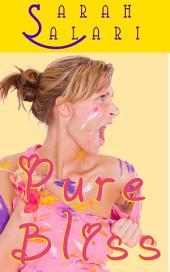 Pure Bliss: The Adventures of Jaz Jimínez 3