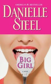 Big Girl: A Novel