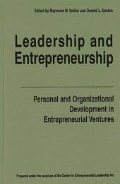 Leadership and Entrepreneurship: Personal and Organizational Development in Entrepreneurial Ventures