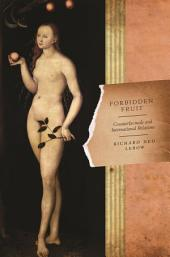 Forbidden Fruit: Counterfactuals and International Relations