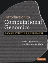 Introduction to Computational Genomics: A Case Studies Approach