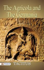 The Agricola: And The Germania