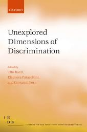 Unexplored Dimensions of Discrimination