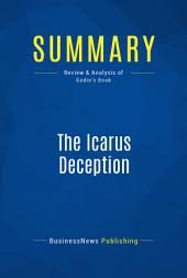 Summary : The Icarus Deception - Seth Godin: How High Will You Fly?