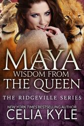 Maya: Wisdom from the Queen (BBW Shapeshifter Paranormal Romance)