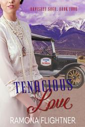 Tenacious Love: Banished Saga, Book Four
