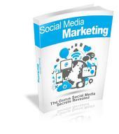 Social Media Marketing 2015: Social Media Secrets Revealed!