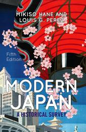 Modern Japan: A Historical Survey