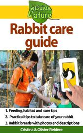Rabbit care guide: Small digital guide to take care of your pet