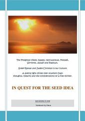 In quest for the seed idea