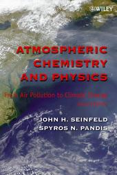 Atmospheric Chemistry and Physics: From Air Pollution to Climate Change, Edition 2