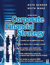 Corporate Financial Strategy: Edition 2