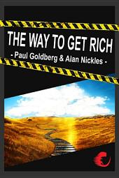 Wie Werde Ich Reich - The Way To Get Rich