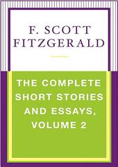 The Complete Short Stories and Essays: Volume 2