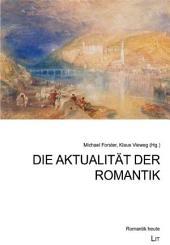 Die Aktualität der Romantik