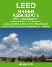 LEED GA Exam Guide (3rd Large Format Edition)