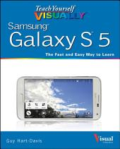 Teach Yourself VISUALLY Samsung Galaxy S5