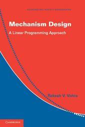 Mechanism Design: A Linear Programming Approach