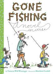 Gone Fishing: A novel