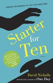 Starter for Ten: A Novel