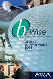 bWise: Global Entrepreneur's Edge: Starting Your Own Business