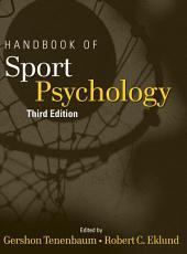Handbook of Sport Psychology: Edition 3