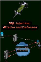 SQL injection: Attacks and Defenses: SQL injection and safety methods