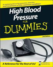 High Blood Pressure for Dummies: Edition 2