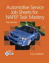 Automotive Service Job Sheets for NATEF Task Mastery: Edition 2