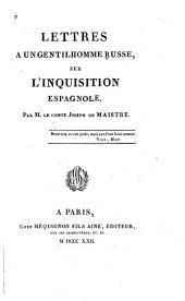 Lettres a un gentilhomme russe: sur l'inquisition espagnole