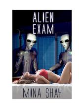 Alien Exam (Alien Abduction Erotica)