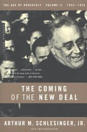 The Coming of the New Deal: 1933-1935, The Age of Roosevelt, Volume 2