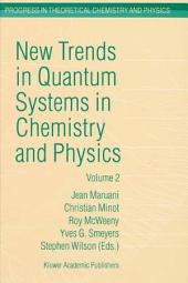 New Trends in Quantum Systems in Chemistry and Physics: Volume 2 Advanced Problems and Complex Systems Paris, France, 1999