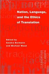 Nation, Language, and the Ethics of Translation