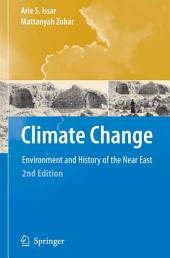 Climate Change -: Environment and History of the Near East, Edition 2