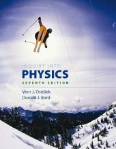 Inquiry into Physics: Edition 7